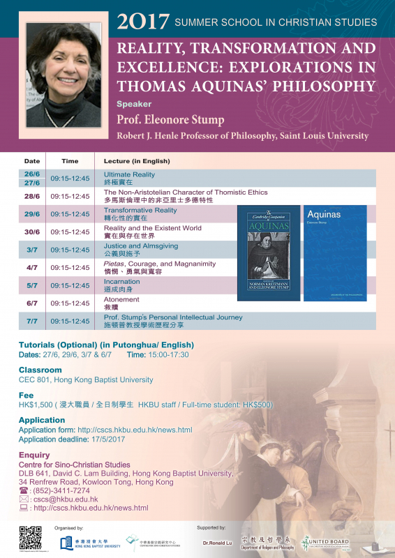 poster of Summer School in Christian Studies 2017 - Reality, Transformation and Excellence: Explorations in Thomas Aquinas' Philosophy