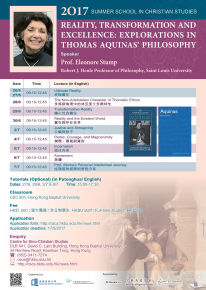 Summer School in Christian Studies 2017 - Reality, Transformation and Excellence: Explorations in Thomas Aquinas' Philosophy